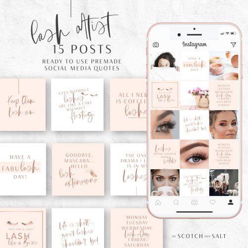 Lash Artist Ready to use Premade Social Media Quotes by Scotch and Salt in Rose Gold